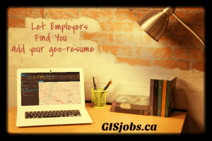 Add your resume to GISjobs.ca for free